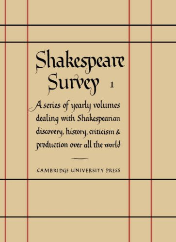 Shakespeare Survey: Volume 1, Shakespeare and his Stage (v. 1)