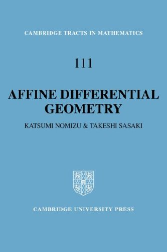 9780521064392: Affine Differential Geometry: Geometry of Affine Immersions (Cambridge Tracts in Mathematics)