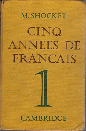 9780521064415: Cinq Annees de Francais 1 (Bk. 1)