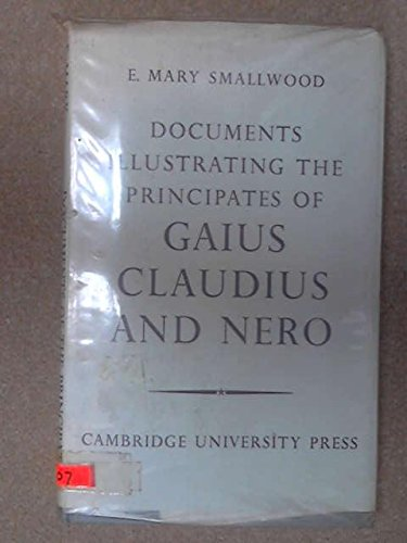 9780521064897: Documents Illustrating the Principates of Gaius Claudius and Nero