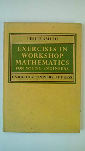 9780521064989: Exercises in Workshop Mathematics for Young Engineers