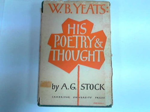 9780521065573: W. B. Yeats: His Poetry and Thought
