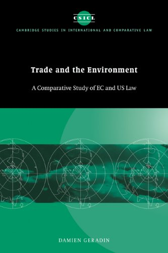 9780521065689: Trade and the Environment: A Comparative Study of EC and US Law (Cambridge Studies in International and Comparative Law)