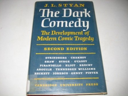 9780521065726: The Dark Comedy
