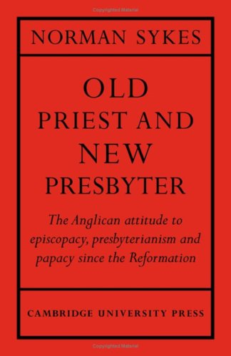 Old Priest and New Presbyter: Sykes, Norman