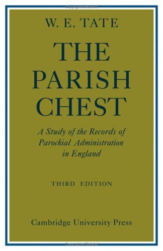 9780521066037: The Parish Chest: A Study of the Records of Parochial Administration in England