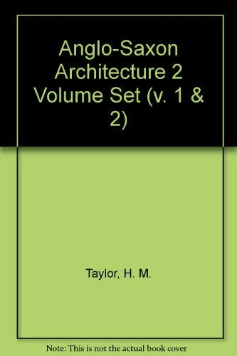 9780521066112: Anglo-Saxon Architecture 2 Volume Set