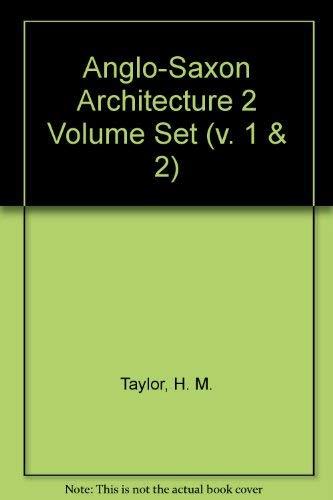 9780521066112: Anglo-Saxon Architecture 2 Volume Set (v. 1 & 2)