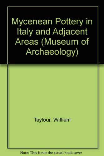 9780521066136: Mycenean Pottery in Italy and Adjacent Areas (Museum of Archaeology)