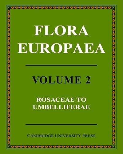 Flora Europaea: Rosaceae to Umbelliferae v. 2 (Hardback)