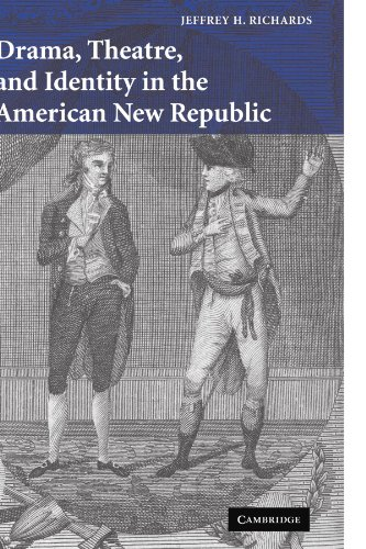 9780521066686: Drama, Theatre, and Identity in the American New Republic (Cambridge Studies in American Theatre and Drama)