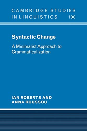 9780521066846: Syntactic Change: A Minimalist Approach to Grammaticalization (Cambridge Studies in Linguistics)