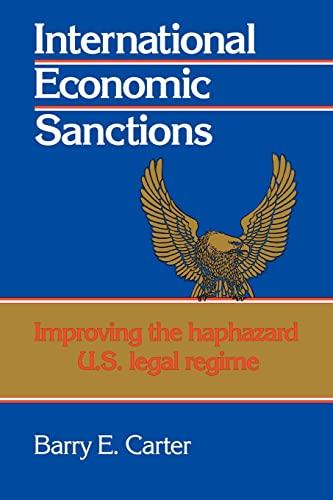 9780521067065: International Economic Sanctions: Improving the Haphazard U.S. Legal Regime