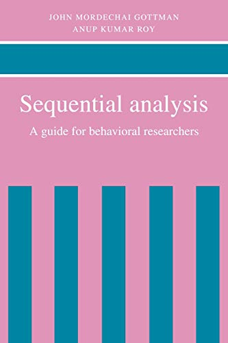 9780521067317: Sequential Analysis: A Guide for Behavorial Researchers