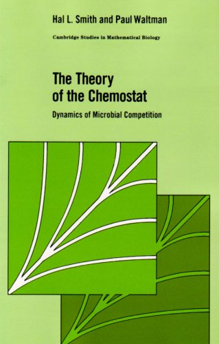 Theory of the Chemostat: Dynamics of Microbial Competition, by Smith: Smith, Hal L./ Waltman, Paul