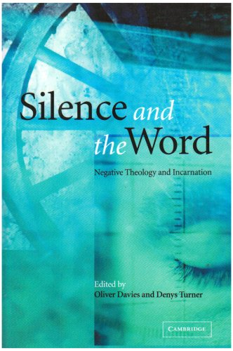 9780521067393: Silence and the Word: Negative Theology and Incarnation