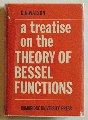 9780521067430: A Treatise on the Theory of Bessel Functions (Cambridge mathematical library)