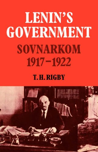 9780521067560: Lenin's Government: Sovnarkom 1917-1922: 0 (Cambridge Russian, Soviet and Post-Soviet Studies)