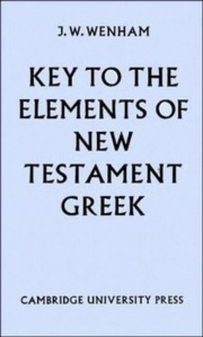 9780521067690: Key to the Elements of New Testament Greek