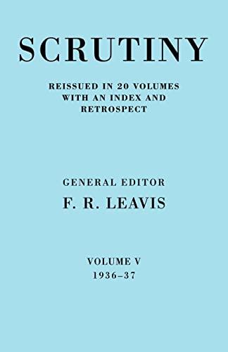 9780521067737: Scrutiny: A Quarterly Review 20 Volume Paperback Set 1932-53: Scrutiny: A Quarterly Review vol. 5 1936-37: Volume 5