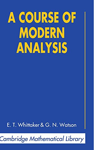 9780521067942: A Course of Modern Analysis