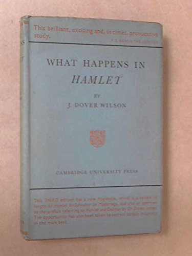 What Happens in Hamlet (0521068355) by J. Dover Wilson