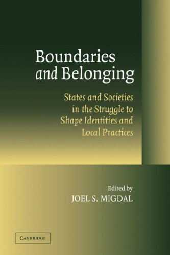 9780521068499: Boundaries and Belonging: States and Societies in the Struggle to Shape Identities and Local Practices: 0