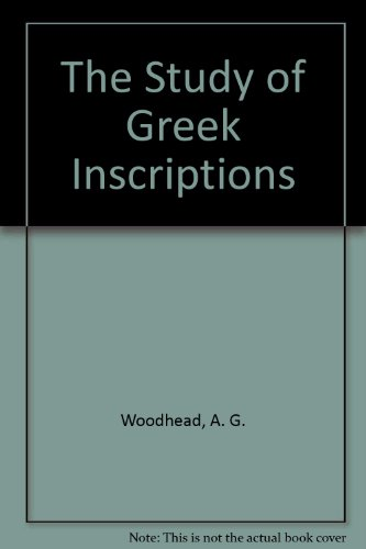 9780521068550: The Study of Greek Inscriptions