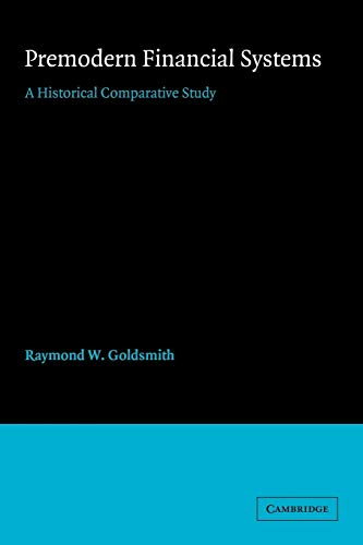 9780521068604: Premodern Financial Systems: A Historical Comparative Study