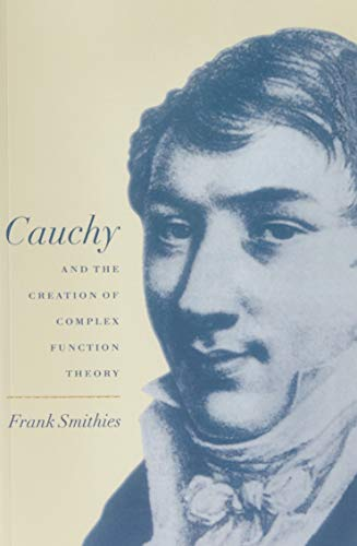 9780521068871: Cauchy and the Creation of Complex Function Theory