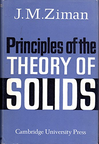 9780521068932: Principles of the Theory of Solids