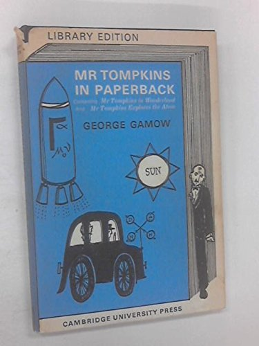 9780521069052: Mr Tompkins in Paperback: Comprising 'Mr Tompkins in Wonderland' and 'Mr Tompkins Explores the Atom'