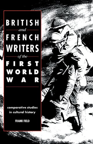 9780521069106: British and French Writers of the First World War: Comparative Studies in Cultural History
