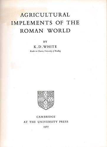 9780521069120: Agricultural Implements of the Roman World