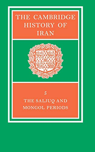 9780521069366: The Cambridge History of Iran, Vol. 5: The Saljuq and Mongol Periods (Volume 5)