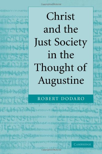 9780521069649: Christ and the Just Society in the Thought of Augustine