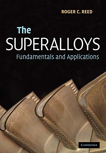 9780521070119: The Superalloys: Fundamentals and Applications
