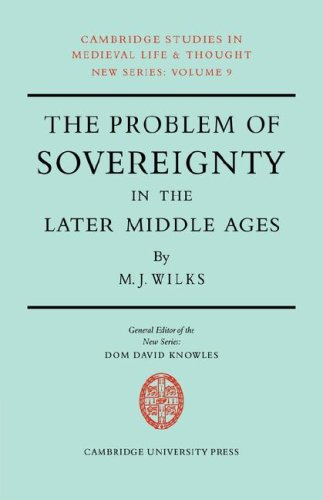 9780521070188: The Problem of Sovereignty in the Later Middle Ages: The Papal Monarchy with Augustinus Triumphus and the Publicists (Cambridge Studies in Medieval Life and Thought: New Series)