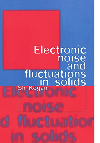 9780521070195: Electronic Noise and Fluctuations in Solids