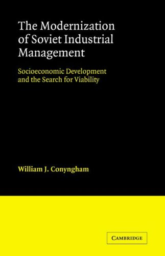 9780521070263: The Modernization of Soviet Industrial Management: Socioeconomic Development and the Search for Viability (Cambridge Russian, Soviet and Post-Soviet Studies)