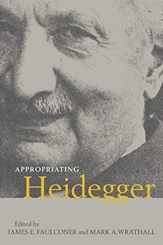 9780521070447: Appropriating Heidegger