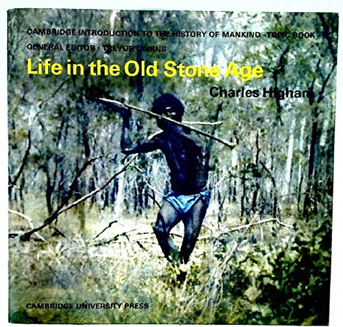 9780521070485: Life in the Old Stone Age (Cambridge Introduction to World History)