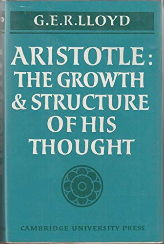 9780521070492: Aristotle: The Growth and Structure of his Thought