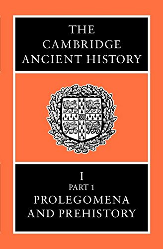 9780521070515: The Cambridge Ancient History Volume 1, Part 1: Prolegomena and Prehistory