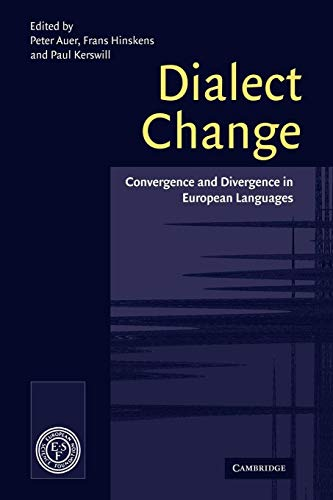 9780521070669: Dialect Change: Convergence and Divergence in European Languages