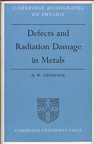 9780521070683: Defects and Radiation Damage in Metals (Cambridge Monographs on Physics)