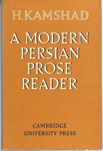 A Modern Persian Prose Reader: H. Kamshad
