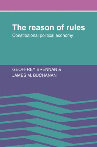 9780521070904: The Reason of Rules: Constitutional Political Economy