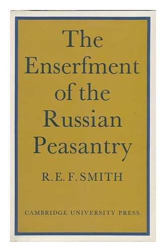 The Enserfment of the Russian Peasantry