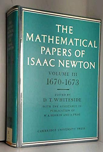 9780521071192: The Mathematical Papers of Isaac Newton: Volume 3 (The Mathematical Papers of Sir Isaac Newton)